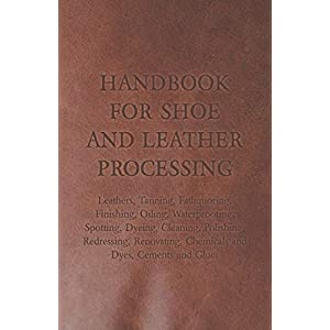 Handbook for Shoe and Leather Processing
