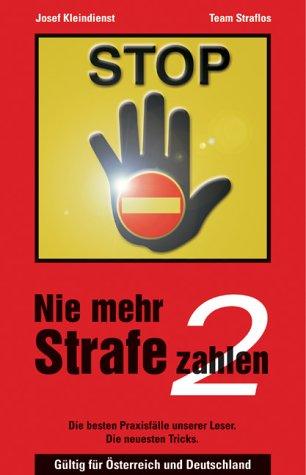 Nie mehr Strafe zahlen 2. Gültig für Österreich und Deutschland.