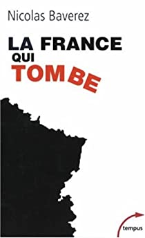 La France qui tombe par Baverez