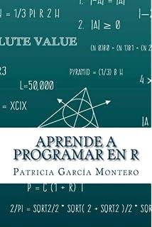 Aprende a Programar en R (Spanish Edition)