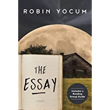 The Essay: A Novel