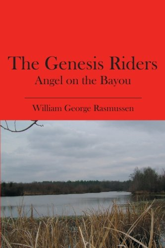 Read Online The Genesis Riders: Angel on the Bayou PDF