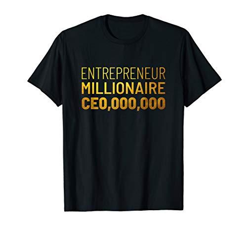 (Entrepreneur Millionaire CEO,000,000 T-shirt golden Gift)