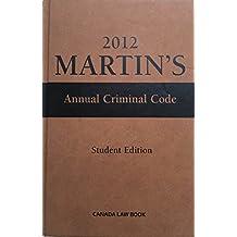 2012 Martin's Annual Criminal Code Canada Law Book