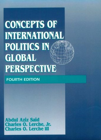 Concepts of International Politics in Global Perspective