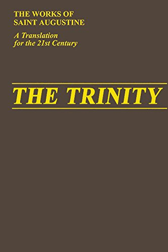 The Trinity (Vol. I/5) 2nd Edition (The Works of Saint Augustine