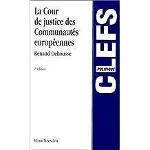 La Cour de justice des Communautés européennes, 2e édition