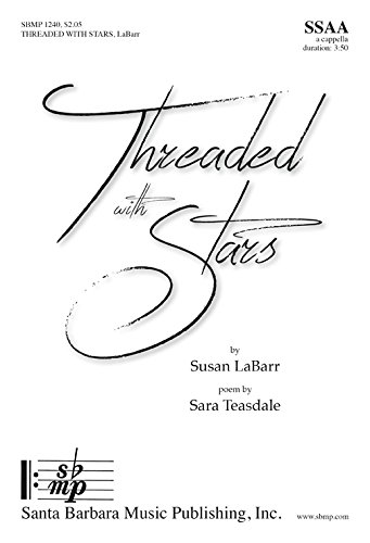 Threaded with Stars - Susan LaBarr - Ed Octavo - SB - SBMP1240 - Sheet Music ebook