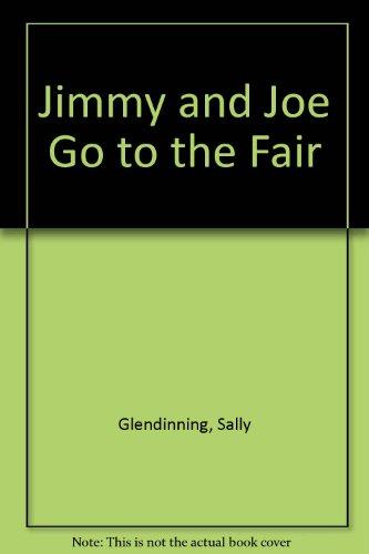 Jimmy and Joe Go to the Fair