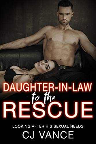 Daughter-In-Law to the Rescue: Looking After His Sexual Needs -