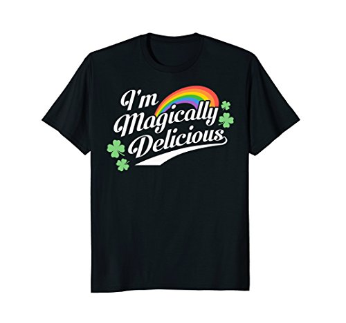 St. Patrick's Day Rainbow I'm Magically Delicious T-Shirt -