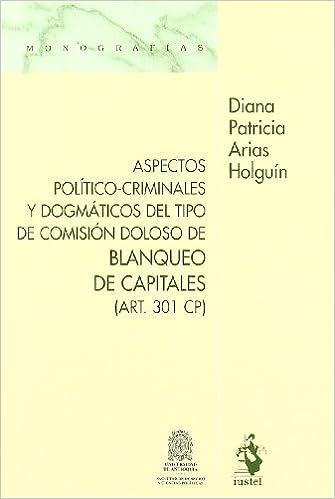 Aspectos Político-Criminales y Dogmáticos del Tipo de