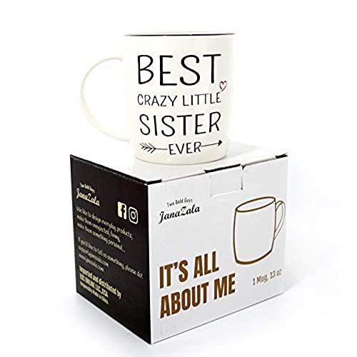 Janazala Best Little Sister Ever Coffee Mug Crazy Gift Funny Anniversary And Birthday Gifts For From Or Brother Ceramic