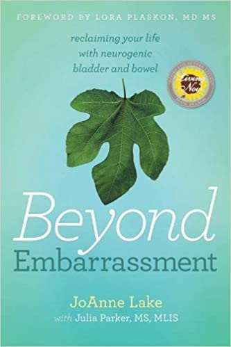 Book Beyond Embarrassment: reclaiming your life with neurogenic bladder and bowel