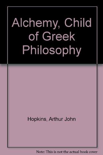 Alchemy, Child of Greek Philosophy