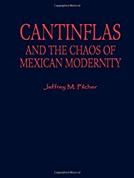 Cantinflas and the Chaos of Mexican Modernity (Latin American Silhouettes)