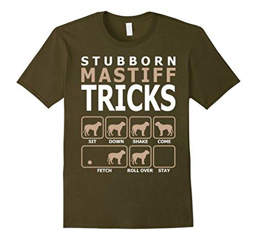 Stubborn Mastiff Tricks T-Shirt Tshirt - Male 2XL - Olive