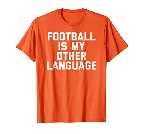 Tennessee Football My Other Lauguage T-shirt Sports T shirt