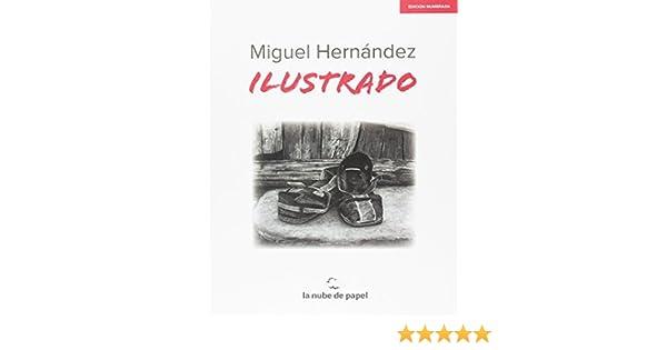 Ilustrado: Amazon.es: Hernandez Miguel, Hernandez Miguel: Libros