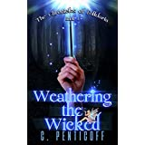 Weathering the Wicked (Chronicles of Folklaria Book 1)