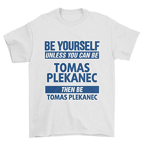 LED store Be Yourself Unless You Can Be Tomas Plekanec Montreal Hockey T Shirt White -