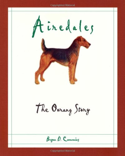 - Airedales: The Oorang Story