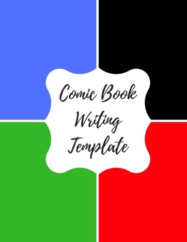 Comic Book Writing Template: Blank/ Empty Cartoon Strips  8.5 x 11 in 100 Pages Multi Panels Comic Book Paper Template Journal Notebook Format. Build Your Own Comic Book