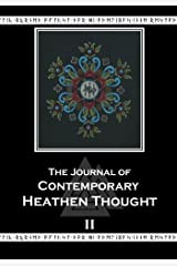 The Journal of Contemporary Heathen Thought, Vol. 2 Paperback