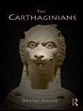 The Carthaginians (Peoples of the Ancient World)