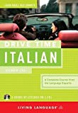Drive Time Italian: Beginner Level   [DRIVE TIME ITALIAN 4D] [Compact Disc]