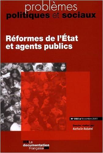 En ligne téléchargement Réforme de l'Etat et agents publics (Problèmes politiques et sociaux N.990 Novembre 2011) epub, pdf