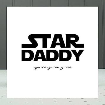 Star Daddy Card Funny Happy Birthday Star Wars Dad Father S