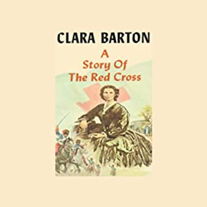 A Story of the Red Cross Audiobook