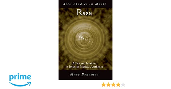 RASA: Affect and Intuition in Javanese Musical Aesthetics (Ams Studies in Music)