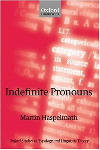 Amazon.com: Indefinite Pronouns (Oxford Studies in Typology and ...