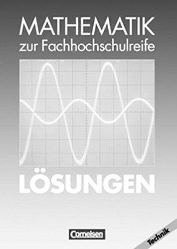 Mathematik - Fachhochschulreife - Technik: Mathematik zur Fachhochschulreife, Technische Richtung, EURO, Lösungen