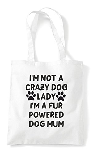 A I'm Mum Pets Dog Tote Shopper Fur Animal Not White Powered Crazy Lady Bag Lover H1Frq501w