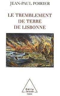 Le tremblement de terre de Lisbonne : 1755, Poirier, Jean-Paul