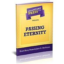Short Story Press Presents Passing Eternity