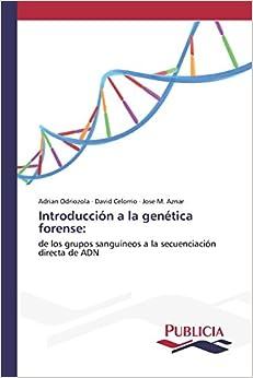 Introducción A La Genética Forense por Odriozola Adrian epub