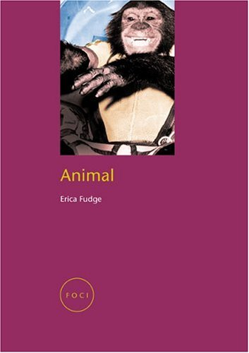 Animal (Focus on Contemporary Issues (FOCI))