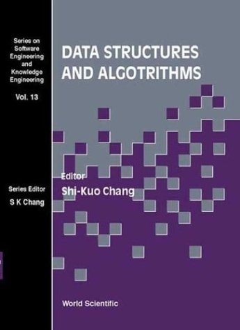 Data Structures and Algorithms (Software Engineering and Knowledge Engineering, 13)