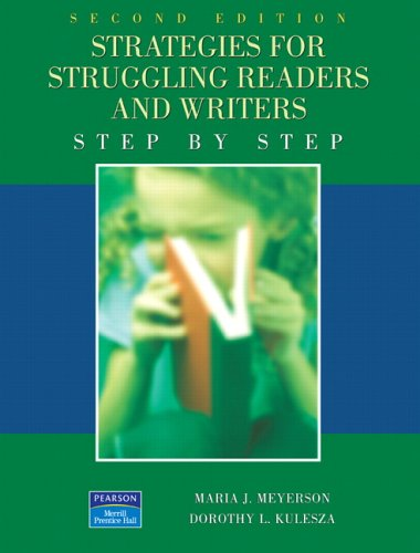Strategies for Struggling Readers and  Writers (2nd Edition)