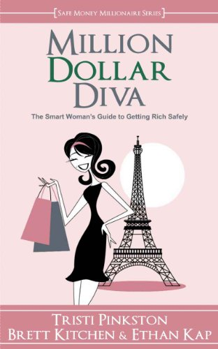Million Dollar Diva (Safe Money Millionaire Book 2)