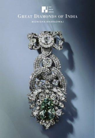 India Series: Great Diamonds of India (India (Antique Collectors Club))