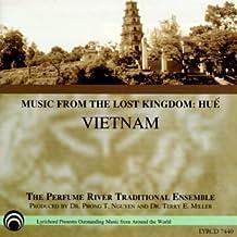 Music from Lost Kingdom: Hue Vietnam
