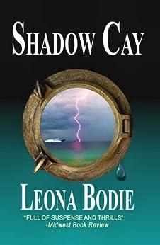 Shadow Cay by [Bodie, Leona]