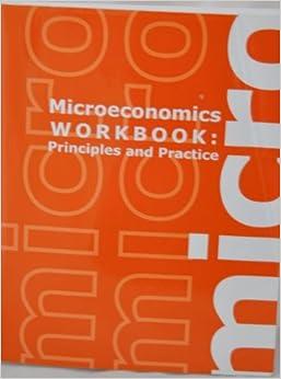 Microeconomics workbook principles and practice kari l microeconomics workbook principles and practice fandeluxe Images