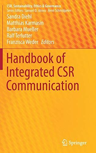 Handbook of Integrated CSR Communication (CSR, Sustainability, Ethics & Governance)