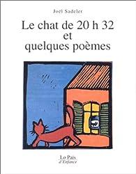 Le Chat de 20h32 et quelques poèmes